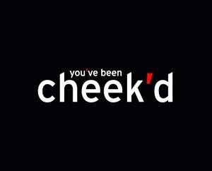 Cheek'd