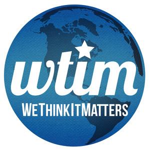 "WTIM, "" WeThinkItMatters®"""