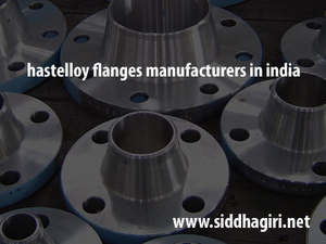 hastelloy flanges manufacturers in india