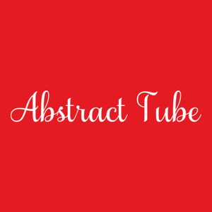 Abstract Tube