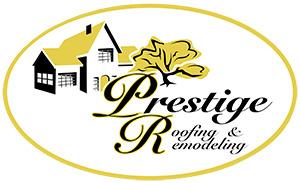 Prestige Roofing & Remodeling LLC